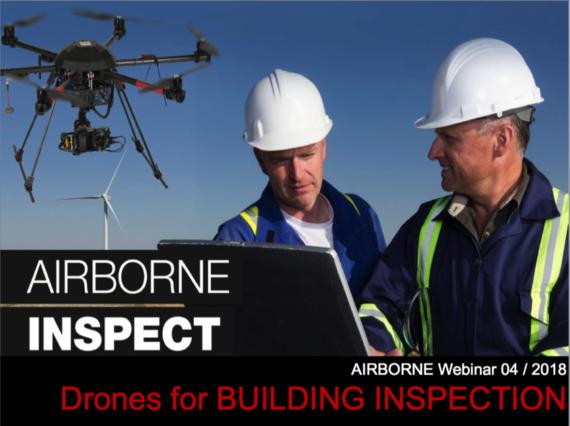 Webinar 04 /2018: Drones for Building Inspection (EN) – 12 June 2018