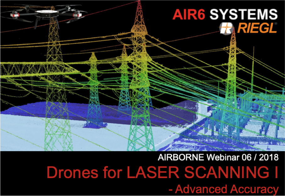 Webinar 06 / 2018: Drones for LASERSCANNING I – Advanced Accuracy (EN)