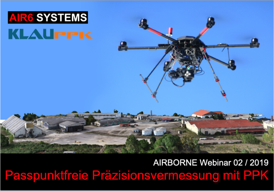 Webinar 02 / 2019: GCP-free Precision SURVEYING with PPK (DE)